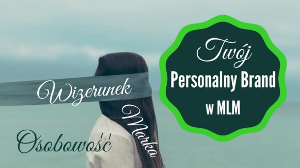 Marka osobista (Personalny brand) wMLM